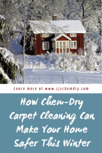 How Chem-Dry Carpet Cleaning Can Make Your Home Safer This Winter